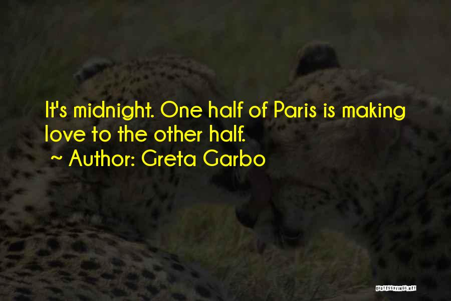 Midnight Is Paris Quotes By Greta Garbo