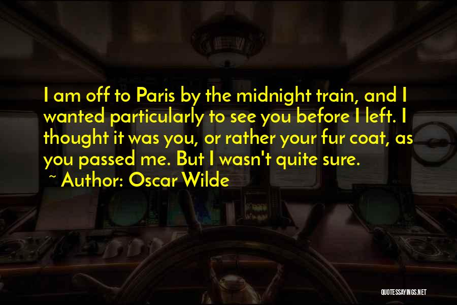 Midnight Is Paris Quotes By Oscar Wilde