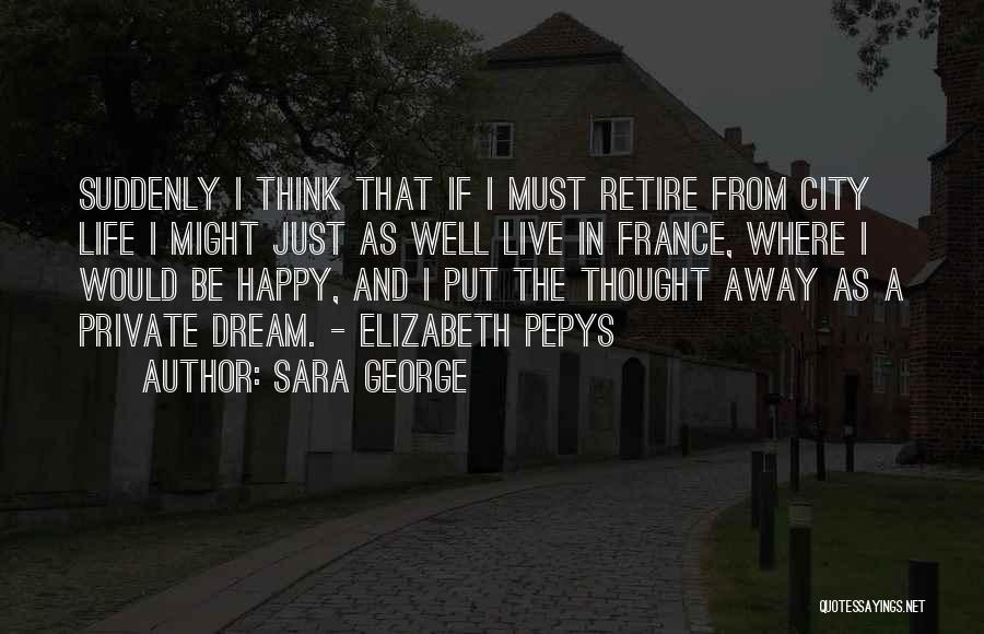 Might As Well Be Happy Quotes By Sara George