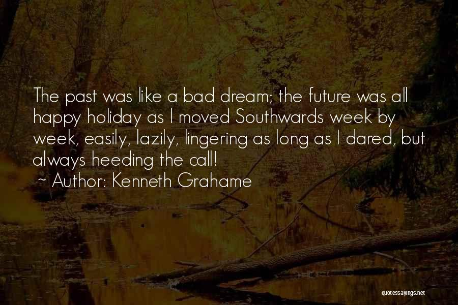 Migration Of Birds Quotes By Kenneth Grahame