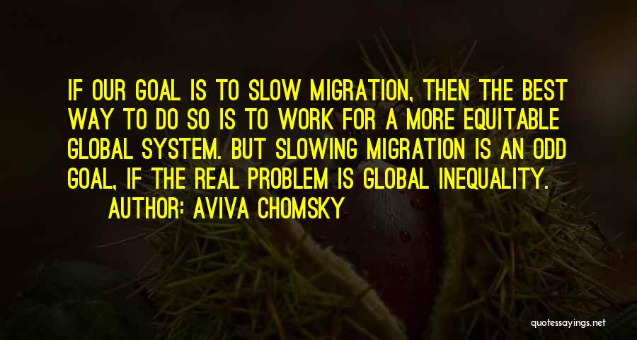 Migration Quotes By Aviva Chomsky