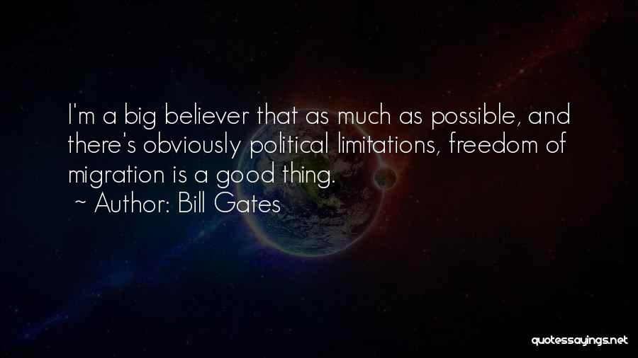 Migration Quotes By Bill Gates