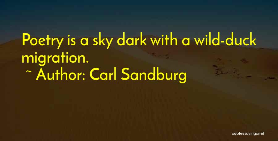 Migration Quotes By Carl Sandburg