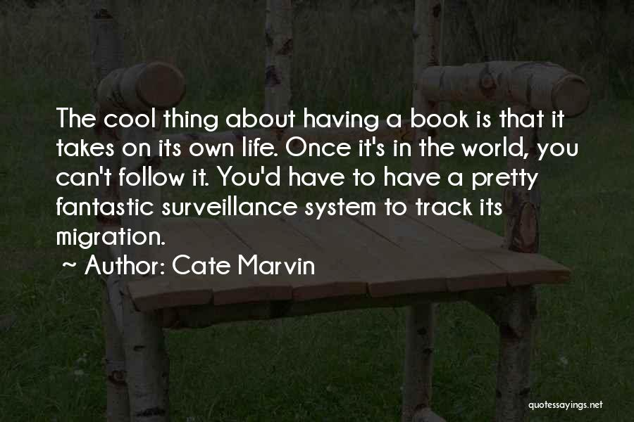 Migration Quotes By Cate Marvin