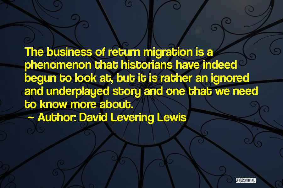 Migration Quotes By David Levering Lewis