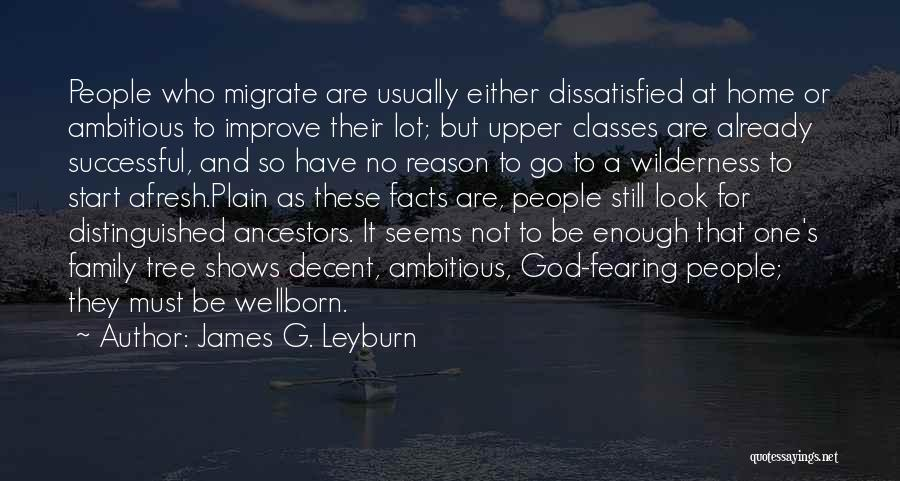 Migration Quotes By James G. Leyburn