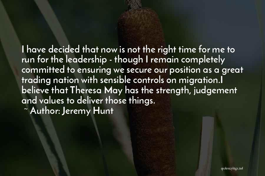 Migration Quotes By Jeremy Hunt