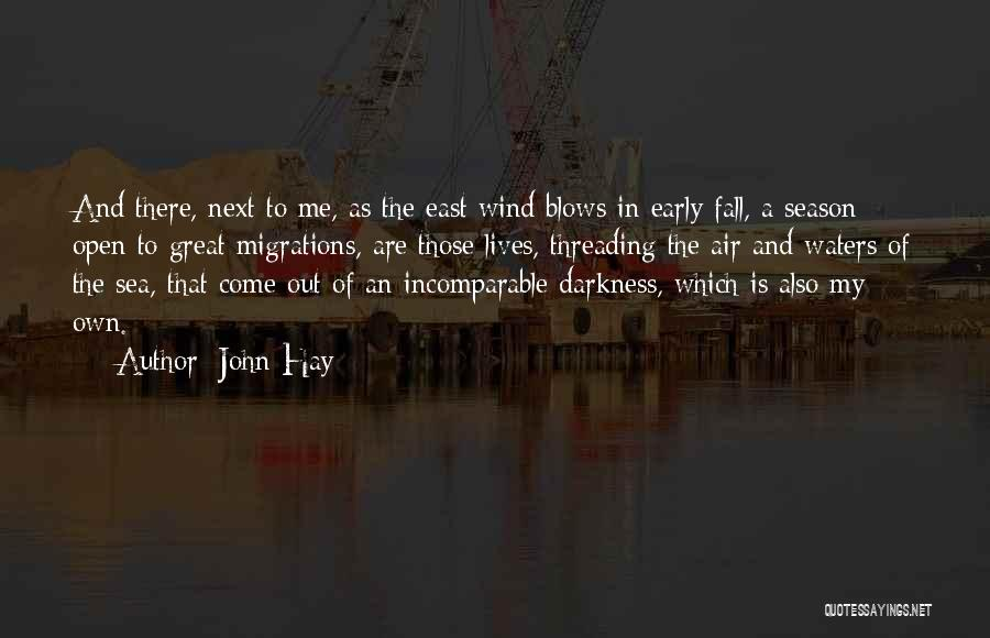 Migration Quotes By John Hay