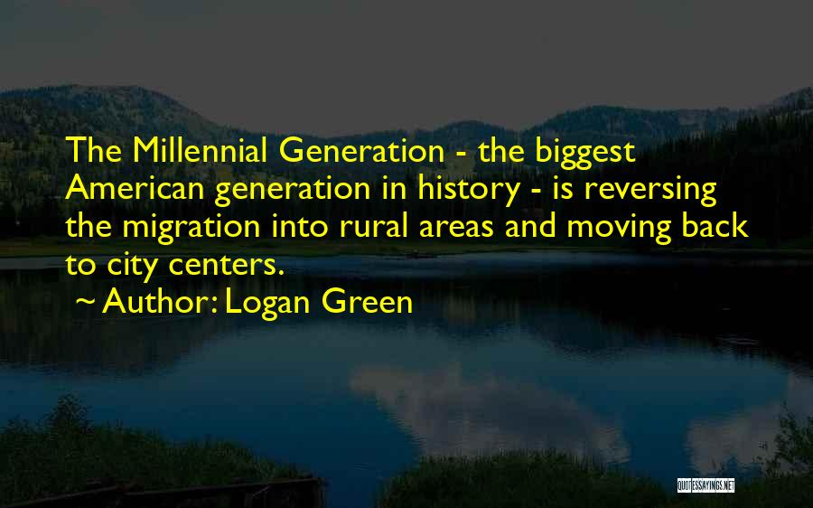 Migration Quotes By Logan Green