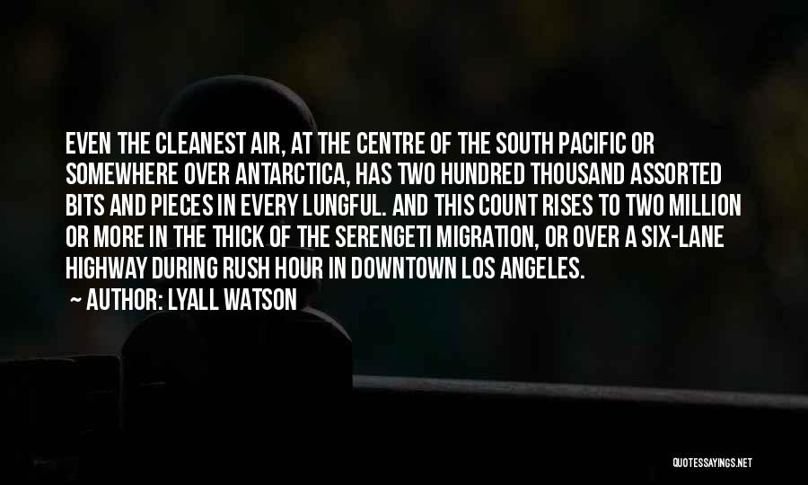 Migration Quotes By Lyall Watson