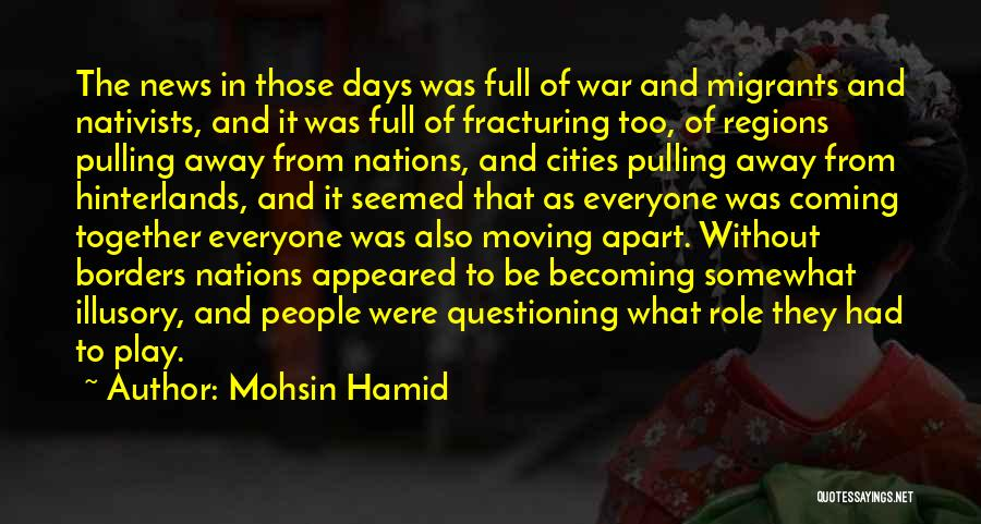Migration Quotes By Mohsin Hamid