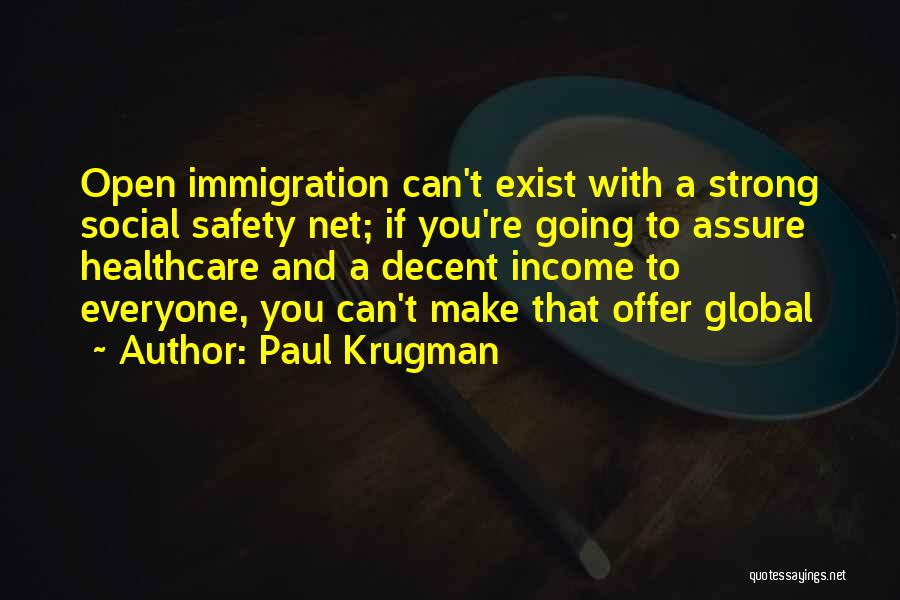 Migration Quotes By Paul Krugman