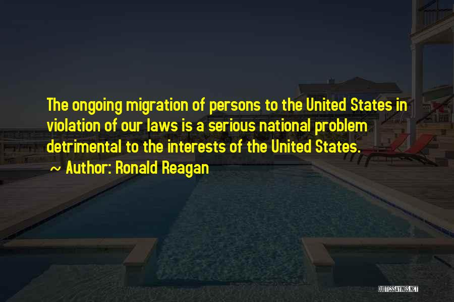 Migration Quotes By Ronald Reagan