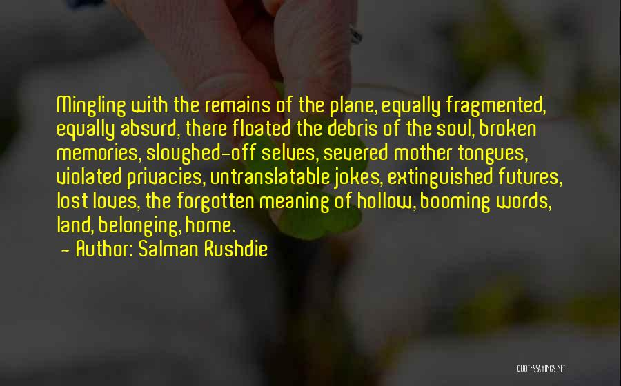 Migration Quotes By Salman Rushdie