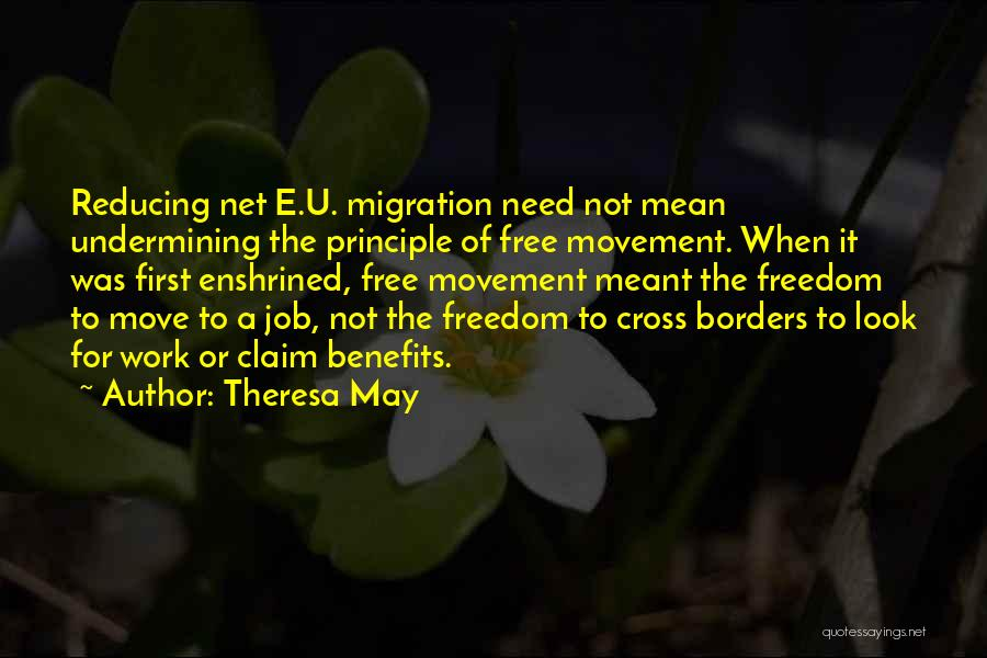 Migration Quotes By Theresa May