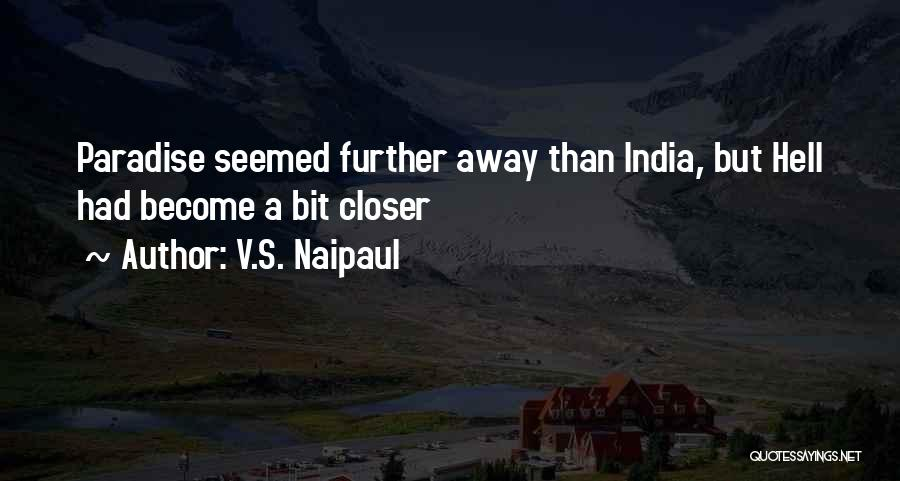 Migration Quotes By V.S. Naipaul