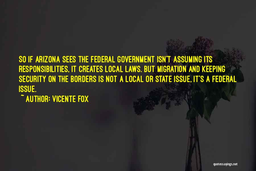 Migration Quotes By Vicente Fox