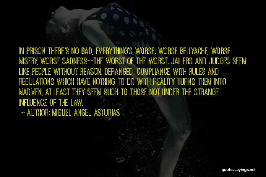 Miguel Angel Asturias Quotes 1189510