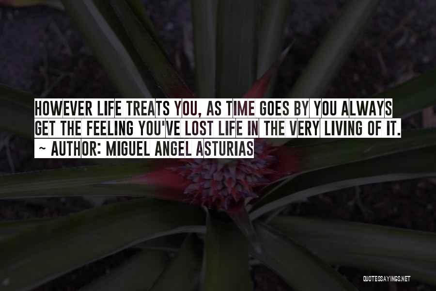 Miguel Angel Asturias Quotes 2243391