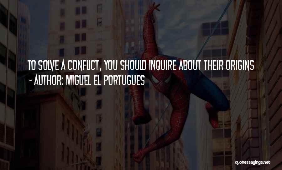Miguel El Portugues Quotes 1448637