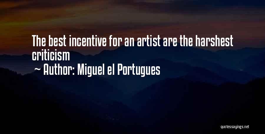 Miguel El Portugues Quotes 150685