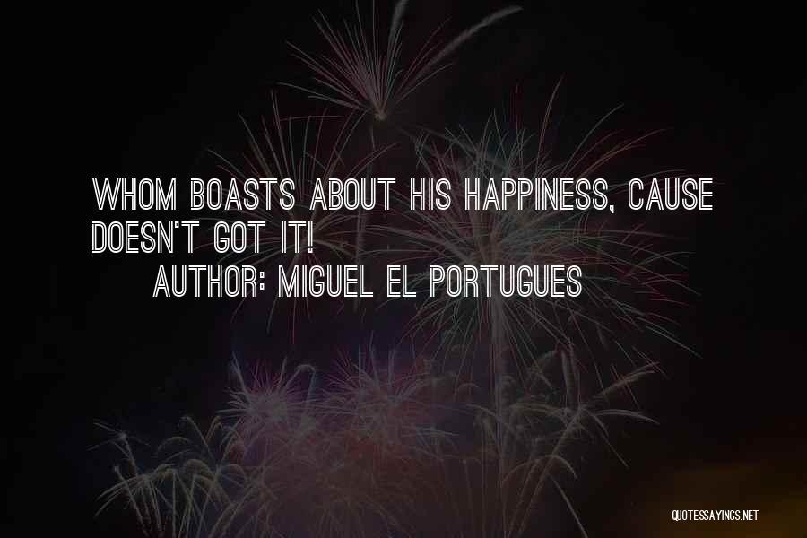 Miguel El Portugues Quotes 1942963