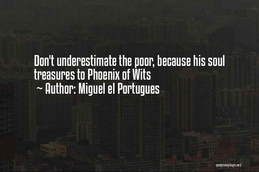 Miguel El Portugues Quotes 2053407