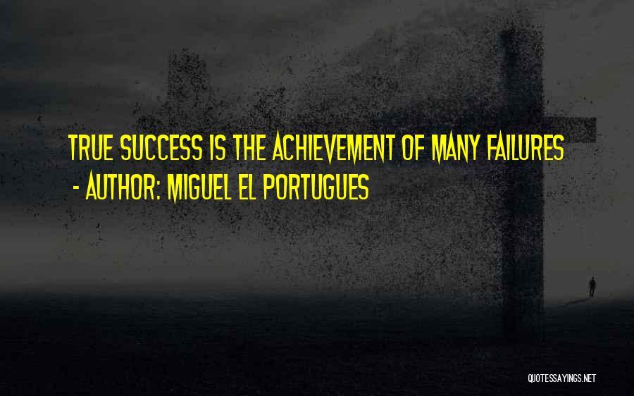 Miguel El Portugues Quotes 2074816