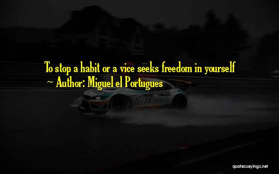 Miguel El Portugues Quotes 2157704