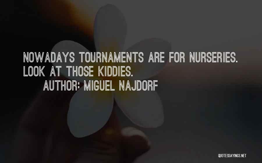 Miguel Najdorf Quotes 642905