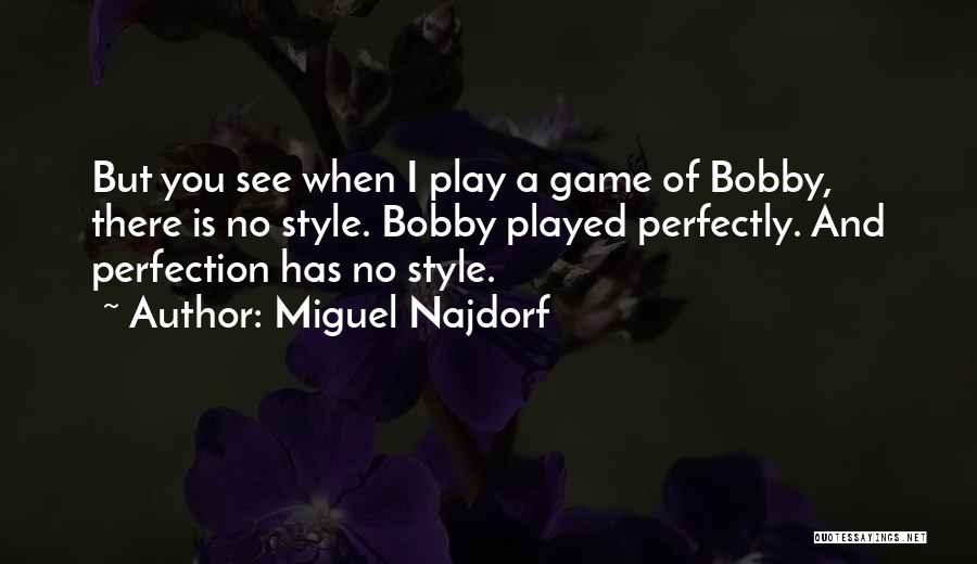 Miguel Najdorf Quotes 836163