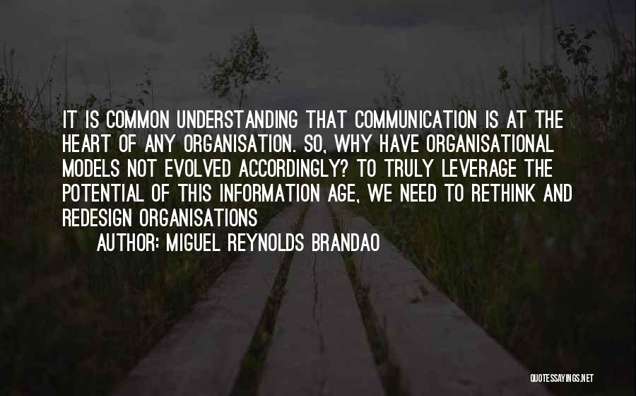 Miguel Reynolds Brandao Quotes 124352