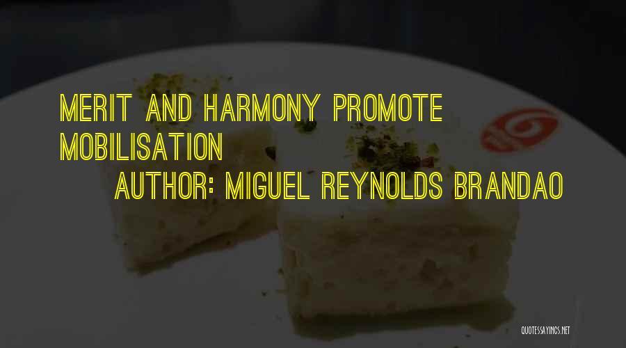 Miguel Reynolds Brandao Quotes 1482941