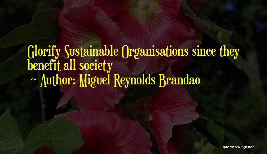 Miguel Reynolds Brandao Quotes 1906737