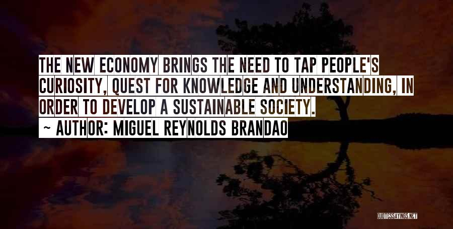 Miguel Reynolds Brandao Quotes 2067822
