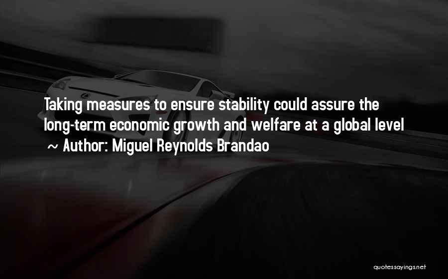 Miguel Reynolds Brandao Quotes 2113082