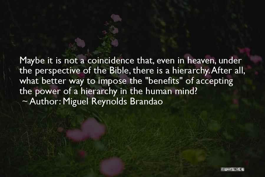 Miguel Reynolds Brandao Quotes 2132490