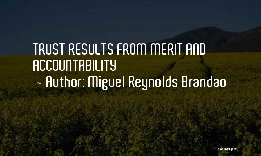 Miguel Reynolds Brandao Quotes 2261562