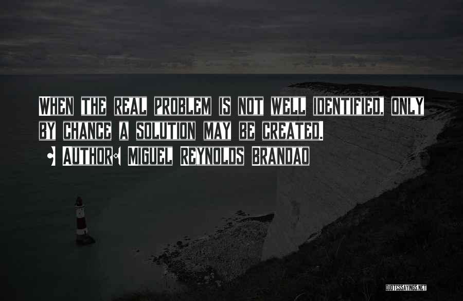 Miguel Reynolds Brandao Quotes 241124
