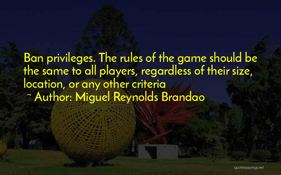 Miguel Reynolds Brandao Quotes 499843