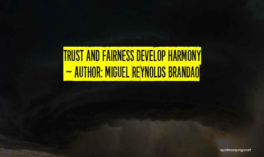 Miguel Reynolds Brandao Quotes 626121