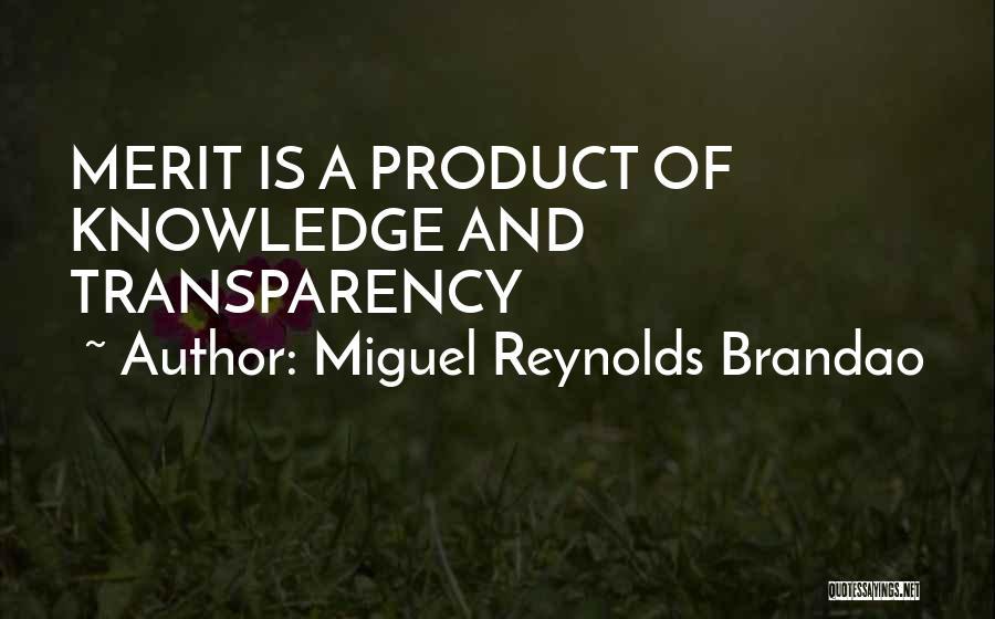 Miguel Reynolds Brandao Quotes 632084