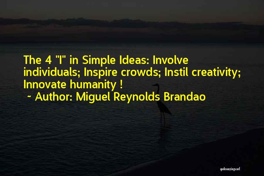 Miguel Reynolds Brandao Quotes 736929