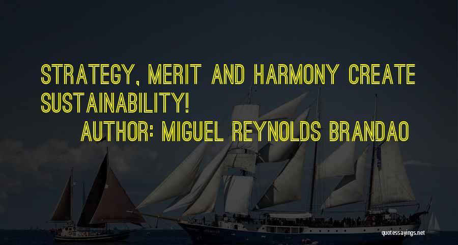 Miguel Reynolds Brandao Quotes 788163