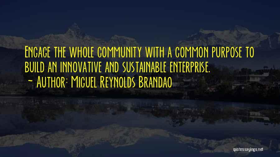 Miguel Reynolds Brandao Quotes 822653
