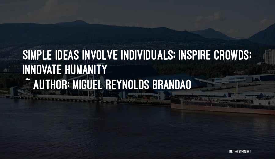 Miguel Reynolds Brandao Quotes 847498