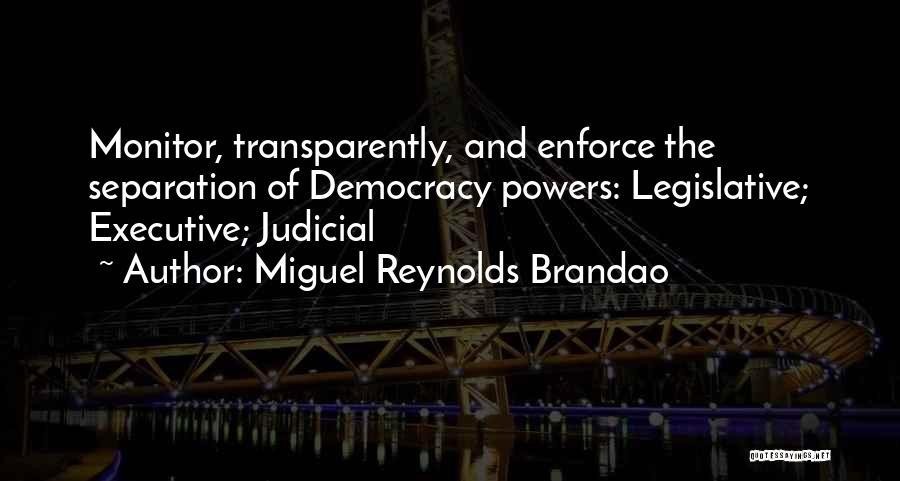 Miguel Reynolds Brandao Quotes 991510