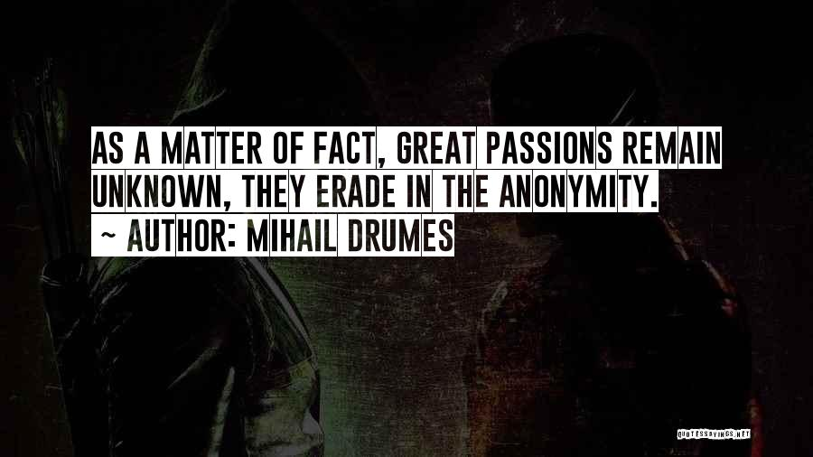 Mihail Drumes Quotes 2051735