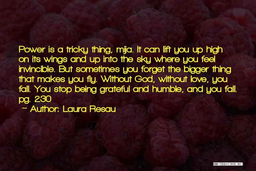 Mija Quotes By Laura Resau