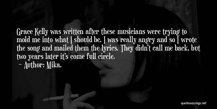 Mika Lyrics Quotes By Mika.
